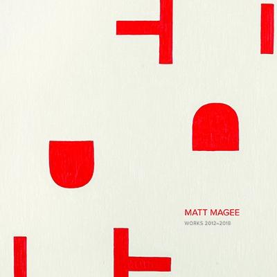 Matt Magee: Work 2012-2017