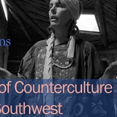 Reflections on Counterculture in the Southwest