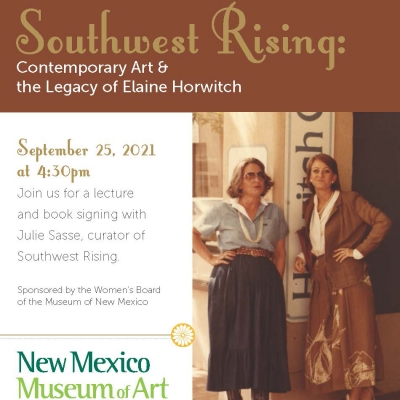 Southwest Rising: Contemporary Art and the Legacy of Elaine Horwitch