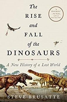 The Rise and Fall of the Dinosaurs book jacket