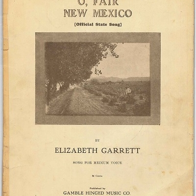 The Land that Enchants Me So: Picturing Popular Songs of New Mexico