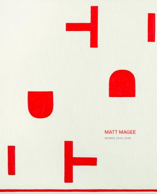 Matt Magee: Work 2012-2017